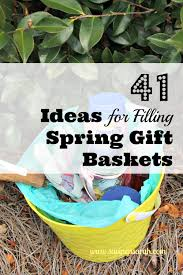 gift baskets ideas 41 ideas to fill gift baskets earning and saving with