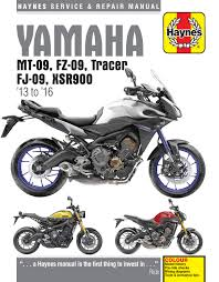 yamaha mt 09 tracer and xsr900 13 16 haynes repair manual
