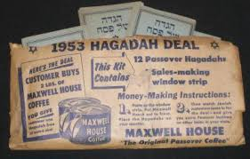 haggadah maxwell house kosher nostalgia kosher for passover vintage ads
