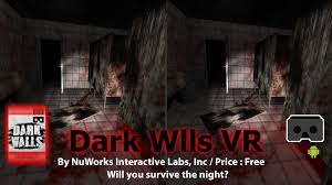 Google Wall Dark Wall Vr Will You Survive The Night A Scarey Game For