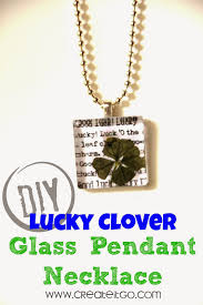 diy glass pendant necklace images Diy lucky clover glass pendant necklace create it go jpg