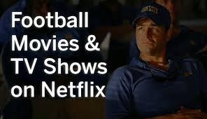 shows on netflix like friday night lights 31 football movies and tv shows on netflix from varsity blues to