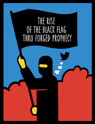 the rise of the black flag through forged prophecy the abu