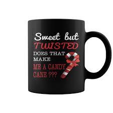gift mugs with candy sweet but twisted does that make me a candy mug coffee mug