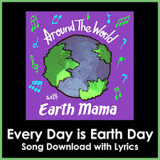every day is earth day song with lyrics songs for teaching