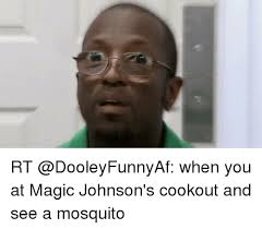 Magic Johnson Meme - rt when you at magic johnson s cookout and see a mosquito funny