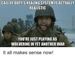 Funny Call Of Duty Memes - call of duty s healing system is actually realistic you re just