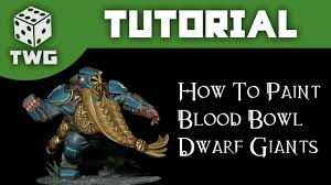 games workshop tutorial how to paint blood bowl dwarf giants