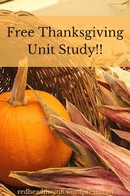 free thanksgiving unit study there s no place like home