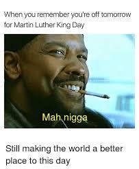 Mah Nigga Memes - 25 best memes about mah nigga mah nigga memes