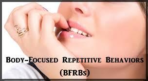 body focused repetitive behaviors bfrb u0027s