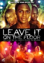Hit The Floor Movie - leave it on the floor hits dvd on august 14th blackfilm com read