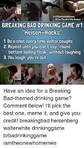 25 best memes about memes breaking bad memes breaking bad memes