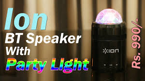 ion portable speaker system with party lights ion party light portable speaker review bt speaker with party