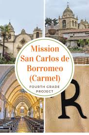 Mission San Carlos Borromeo De Carmelo Floor Plan by 10 Best California Missions Images On Pinterest California