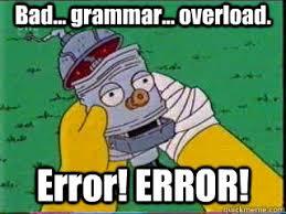 Grammar Meme - bad grammar meme grammar best of the funny meme