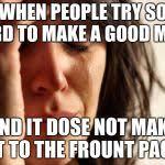 First World Problem Meme Generator - first world problems meme generator imgflip