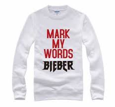 justin bieber pullover sweatshirt for my words design