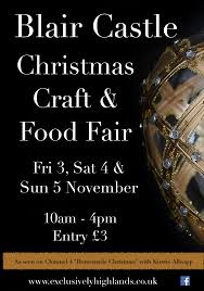 blair castle christmas craft fair blair castle blair atholl