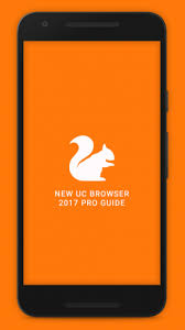 Uc Browser New Uc Browser 2017 Guide 1 0 0 Apk For Android Aptoide