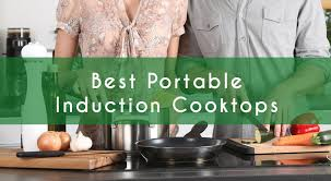 Best Value Induction Cooktop Best Portable Induction Cooktops U2013 2017 Reviews And Top Picks