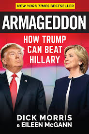 armageddon how trump can beat hillary morris eileen mcgann