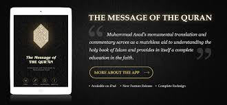 muhammad asad the message of the quran home the book foundation