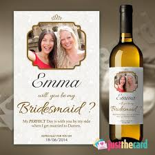 will you be my bridesmaid wine labels personalised will you be my bridesmaid wine label