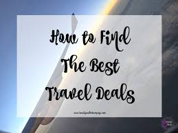 how to find the best travel deals at any time