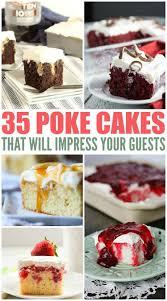 roundup 35 poke cake recipes cincyshopper