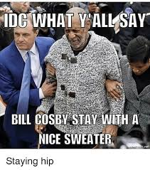 idg what vall say bill cosby stay with a nice sweater cnet staying