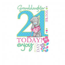me to you 21 today granddaughter 21st birthday card characterwise