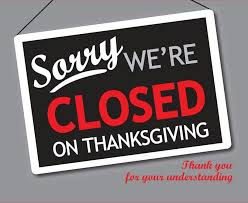we will be on thanksgiving day so our crew can spend time with