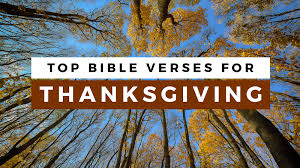 Thanksgiving Christian Song Top 30 Bible Verses For Thanksgiving Sharefaith Magazine