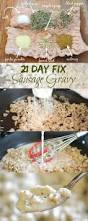 21 day fix sausage gravy the foodie and the fix
