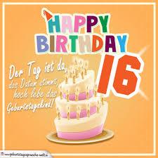 geburtstagsspr che zum 16 16 geburtstag geburtstagssprüche happy birthday geburtstagskind