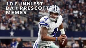 Giants Cowboys Meme - 10 funniest dak prescott memes