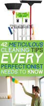 42 seriously useful tips every clean freak needs to know clean