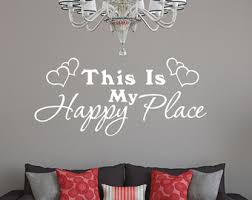 Wall Quotes For Living Room by Living Room Quotes Etsy