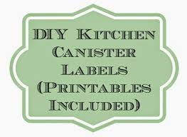 kitchen canister labels diy kitchen canister labels printables planet weidknecht