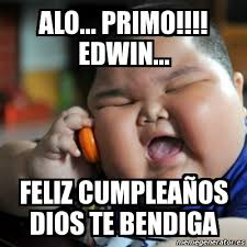 Meme Fat Chinese Kid - meme fat chinese kid alo primo edwin feliz cumplea祓os