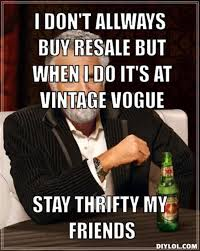 Meme Generator Most Interesting Man - thrifty memes image memes at relatably com