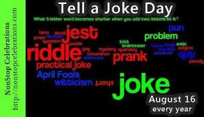 celebrate tell a joke day auust 16 nonstop celebrations