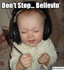 Cute Baby Memes - dont stop believin happy day pinterest funny baby memes