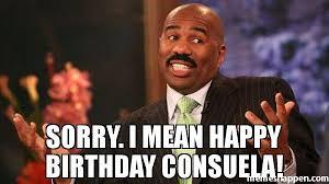 Consuela Meme - sorry i mean happy birthday consuela meme steve harvey 45405