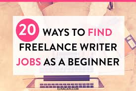 jobs for ex journalists quotes about strength and perseverance 20 ways to find freelance writing jobs as a beginner elna cain