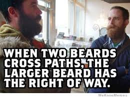 Memes About Beards - when two beards cross paths weknowmemes