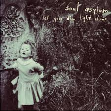 Let Your Light Shine Down Soul Asylum U2013 Shut Down Lyrics Genius Lyrics