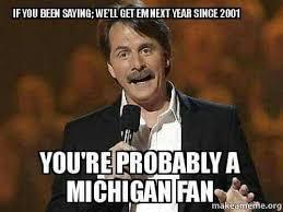 University Of Michigan Memes - u of m fan meme the best fan of 2018