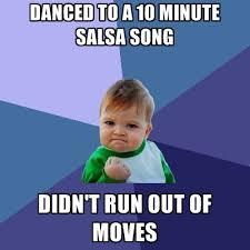 Salsa Dancing Meme - success baby salsa meme salsa memes pinterest salsa meme